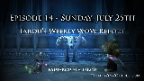 Tarou's Weekly WoW Report Episode 14 | Patch 3.3.5 - 7/25 World of Warcraft!