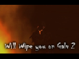 Wipe You on Galv 2 PvP